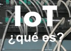 IoT ¿Qué es? Smart Office