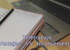 Teletrabajo: Ventajas Vs Inconvenientes
